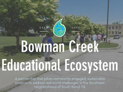 From Creek Cleanup to Launchpad for Innovation: Bowman Creek Educational Ecosystem Awarded by Indiana Department of Education